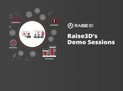Raise3D's-Demo-Sessions-Event
